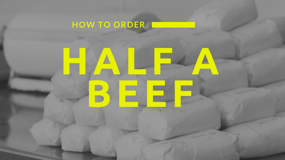 How to Order Half a Beef